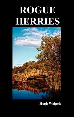 Rogue Herries - Walpole, Hugh