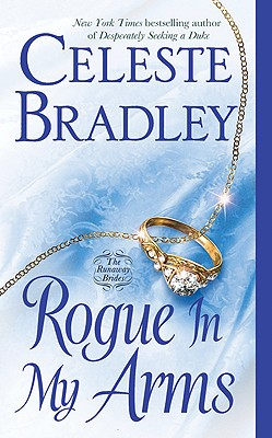 Rogue in My Arms - Bradley, Celeste