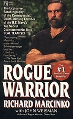 Rogue Warrior - Marcinko, Richard, and Weisman, John