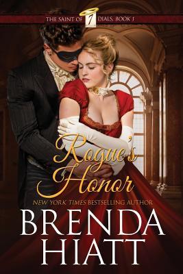 Rogue's Honor - Hiatt, Brenda