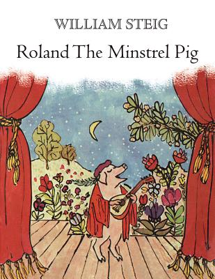 Roland the Minstrel Pig - Steig, William