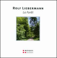 Rolf Liebermann: La Forêt - Anne Howells (vocals); Charles Ossola (vocals); Gilles Cachemaille (vocals); Hellen Kwon (vocals); Jacques Loreau (vocals);...