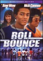 Roll Bounce [WS] - Malcolm D. Lee
