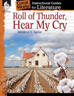 Roll of Thunder, Hear My Cry: An Instructional Guide for Literature: An Instructional Guide for Literature - Aracich, Charles