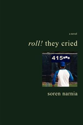 Roll! They Cried - Narnia, Soren