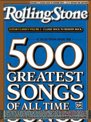 RollingStone guitar classics, volume 2: Classic Rock to Modern Rock - Alfred Publishing (Creator)