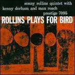 Rollins Plays for Bird [Bonus Track]