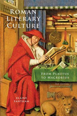 Roman Literary Culture from Plautus to Macrobius - Fantham, Elaine