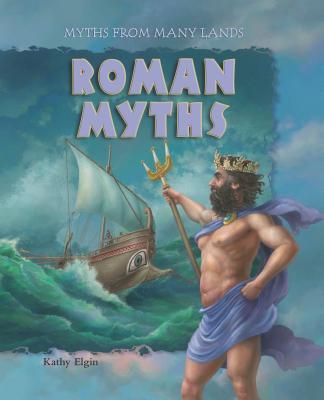 Roman Myths - Elgin, Kathy