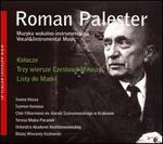 Roman Palester: Vocal & Instrumental Music