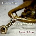 Romantic Transcriptions for Trumpet & Organ