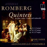 Romberg: Quintets, Vol. 1 - Op. 21,1 A minor, Op. 41,1 E minor, Op. 41,3 F major - Ardinghello Ensemble; Karl Kaiser (flute)