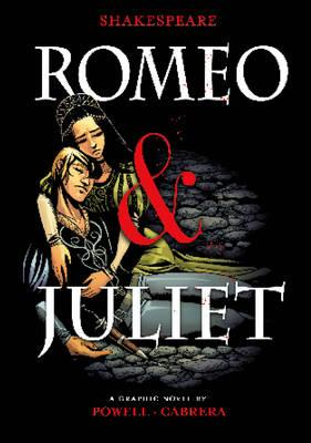 Romeo and Juliet - Powell, Martin (Retold by), and Shakespeare, William, and Gonzalez, Jorge