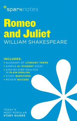 Romeo and Juliet - Sparknotes, and Shakespeare, William