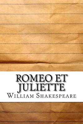 Romeo Et Juliette - Shakespeare, William