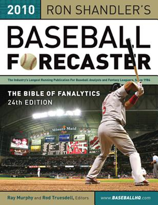 Ron Shandler's Baseball Forecaster: Slugger on Deck Edition - Shandler, Ron, and Murphy, Ray, Dr. (Editor), and Truesdell, Rod (Editor)