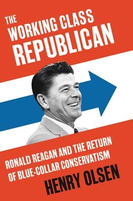 Ronald Reagan: New Deal Republican - Olsen, Henry