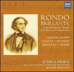 Rondo Brillante: Early Romantic Works for Piano and Orchestra