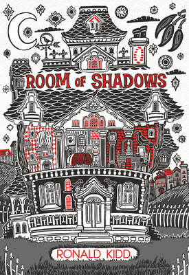 Room of Shadows - Kidd, Ronald