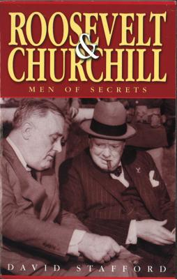 Roosevelt and Churchill - Stafford, David