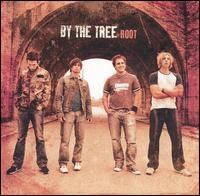 Root - By the Tree