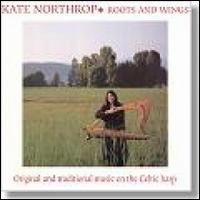 Roots and Wings - Kate Northrop