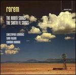 Rorem: The Auden Songs; The Santa Fe Songs