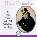 """Rosa Ponselle: 1939 Victor & 1954 """"Villa Pace"""" Recordings - Igor Chicagov (organ); Igor Chicagov (piano); Mischa Schmidt (violin); Romano Romani (piano); Rosa Ponselle (piano);..."""