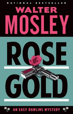 Rose Gold - Mosley, Walter