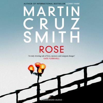 Rose - Cruz Smith, Martin