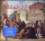 Rossini: Adelaide di Borgogna - Ashley Catling (vocals); Bruce Ford (vocals); Jennifer Larmore (vocals); Majella Cullagh (vocals); Mark Wilde (vocals);...
