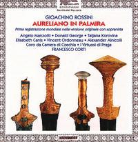 Rossini: Aureliano In Palmira - Angelo Manzotti (soprano); Donald George (tenor); Massimiliano Tanzini (cembalo); Tatiana Korovina (soprano);...