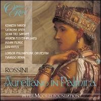 Rossini: Aureliano in Palmira - Andrew Foster-Williams (vocals); Catriona Smith (vocals); Ezgi Kutlu (vocals); Julian Alexander Smith (vocals);...