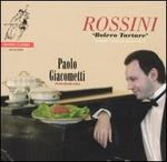 Rossini: Bolero Tartare