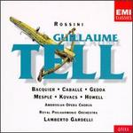 Rossini: Guillaume Tell - Charles Burles (tenor); Gabriel Bacquier (vocals); Gwynne Howell (vocals); Leslie Fyson (vocals);...