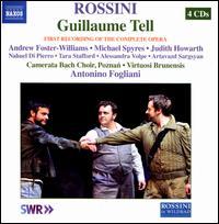 Rossini: Guillaume Tell - Alessandra Volpe (mezzo-soprano); Andrew Foster-Williams (baritone); Artavazd Sargsyan (tenor); Diana Mian (soprano);...