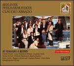 Rossini: Il Viaggio a Reims - Andreas Blau (flute); Barbara Frittoli (vocals); Bojidar Nikolov (vocals); Charlotte Sprenkels (harp);...