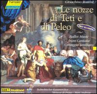 Rossini: Le nozze di Teti e di Peleo - Donald George (tenor); Juan Jose Lopera (tenor); Magdalena Schäfer (soprano); Sonia Malta (mezzo-soprano);...
