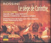 Rossini: Le siége de Corinthe - Armando Caforio (vocals); Dano Raffanti (vocals); Francesca Provisionato (vocals); Francesco Facini (vocals);...