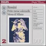 Rossini: Petite messe solennelle; Messa di Milano