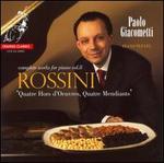 Rossini: Quatre Hors d'Oeuvres, Quatre Mendiants