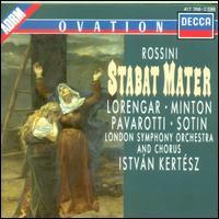 Rossini: Sabat Mater - Hans Sotin (bass); Luciano Pavarotti (tenor); Pilar Lorengar (soprano); Yvonne Minton (mezzo-soprano);...