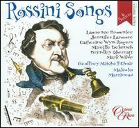 Rossini Songs - Brindley Sherratt (vocals); Catherine Wyn-Rogers (vocals); Jennifer Larmore (vocals); Lawrence Brownlee (vocals);...