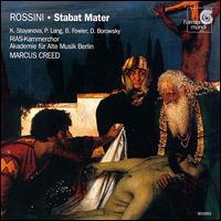Rossini: Stabat Mater - Bruce Fowler (tenor); Daniel Borowski (bass); Krassimira Stoyanova (soprano); Petra Lang (mezzo-soprano);...