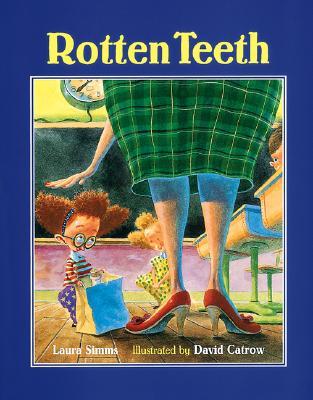 Rotten Teeth - Simms, Laura