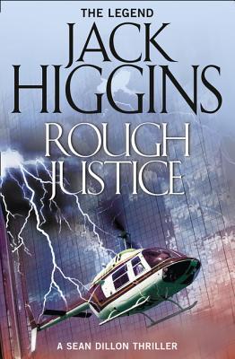 Rough Justice - Higgins, Jack