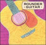 Rounder Guitar: Acoustic Guitar