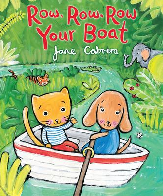 Row, Row, Row Your Boat - Cabrera, Jane