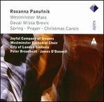 Roxanna Panufnik: Westminster Mass; Douai Missa Brevis; Etc.