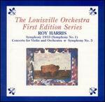 Roy Harris: Symphony 1933; Concerto for Violin and Orchestra; Symphony No. 5